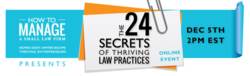 Top 24 Secrets of Thriving Law Firms