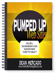 Online Marketing Muscle launches free marketing eBook 'Pumped Up Web Sites Volume 1: Transforming Your Web Site From Good To Great!'