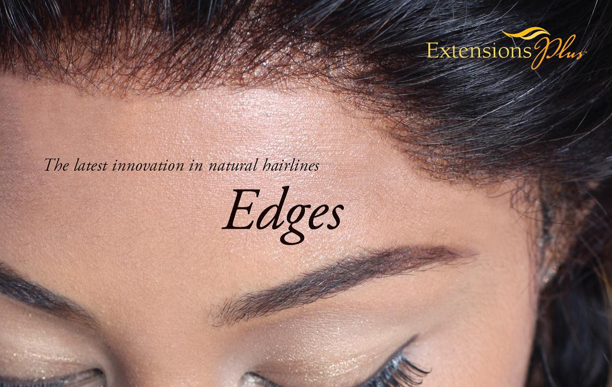 edges by extensions plus has your hairline covered