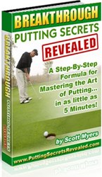 golf putting tips how breakthrough putting secrets