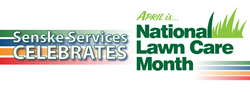 Senske Services, Lawn Care, Tree Care, National Lawn Care Month
