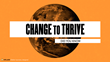 Did You Know? 6.0: Change to Thrive