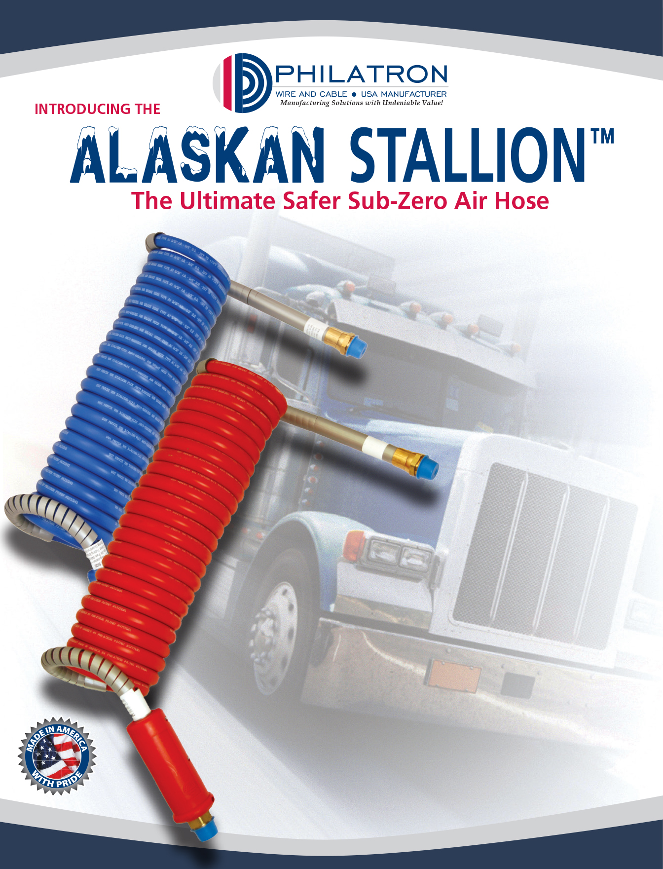THE ALASKAN STALLION™ Air Lines for the Heavy Duty Trucking Industry ...