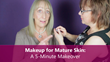 Sixty and Me - Makeup for Mature Skin A 5-Minute Makeover