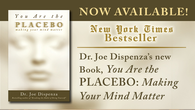 You Are the Placebo: Making Your Mind Matter, by Dr. Joe ...