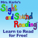 Mrs. Karle's Sight and Sound Reading - Learn to read for free!  Great for homeschoolers, parents looking to help their child read, or parents wanting to help tutor a struggling beginning reader.