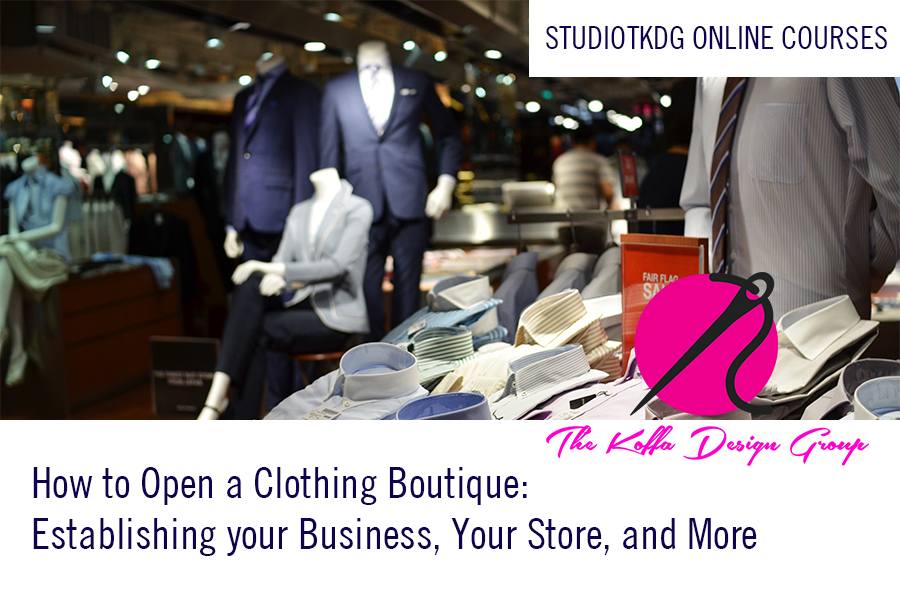 cf183c423 How to Start a Clothing Store/Boutique. Register at www.thekoffadg.comHow  to Start a Clothing Store/Boutique. Register at www.thekoffadg.com ...