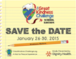 The Great Kindness Challenge is January 26-30, 2015.