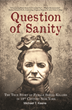 Question of Sanity