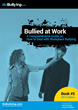 Bullied at Work: A Complete Guide on How to Deal with Workplace Bullying, Book Released Today By NoBullying