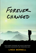 Forever Changed: How Summer Programs and Insight Mentoring Challenge Adolescents and Transform Lives by Linda Mornell