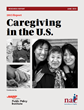 New Study Identifies Challenges for Family Caregivers, Caregiving Solutions Needed