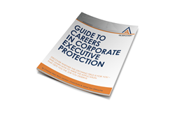 Guide to Careers in Corporate Executive Protection