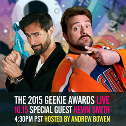 The 2015 Geekie Awards LIVE Oct 15 4:30pm PST hosted by Andrew Bowen