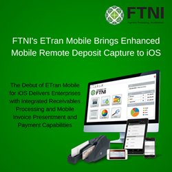 ETran Mobile Brings Enhanced Mobile Remote Deposit Capture and Integrated Receivables to iOS