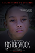Official Movie Poster for Foster Shock. A sad boy with tears and government building in the background.