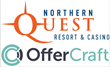 OfferCraft and Northern Quest Launch New Digital Games, Awarding Nearly 10,000 Free Meals, Hotel Credit and Cash in the First Month
