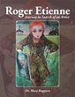 Dr. Mary Ruggiero Illuminates the Life of Enigmatic Artist 'Roger Etienne'
