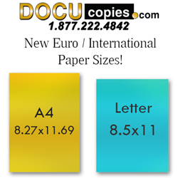 DocuCopies. now offers European / Metric / International finished paper sizes,