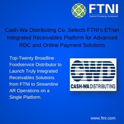Cash-Wa Selects FTNI ETran Integrated Receivables Platform
