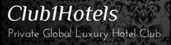 Club1Hotels Global Luxury Hotels Club Debuts