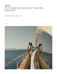 2016 Future of Luxury Travel Report