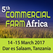 Africa's Agri Value Chain Transformation Plan — Top Agenda at 5th Commercial Farm Africa Summit