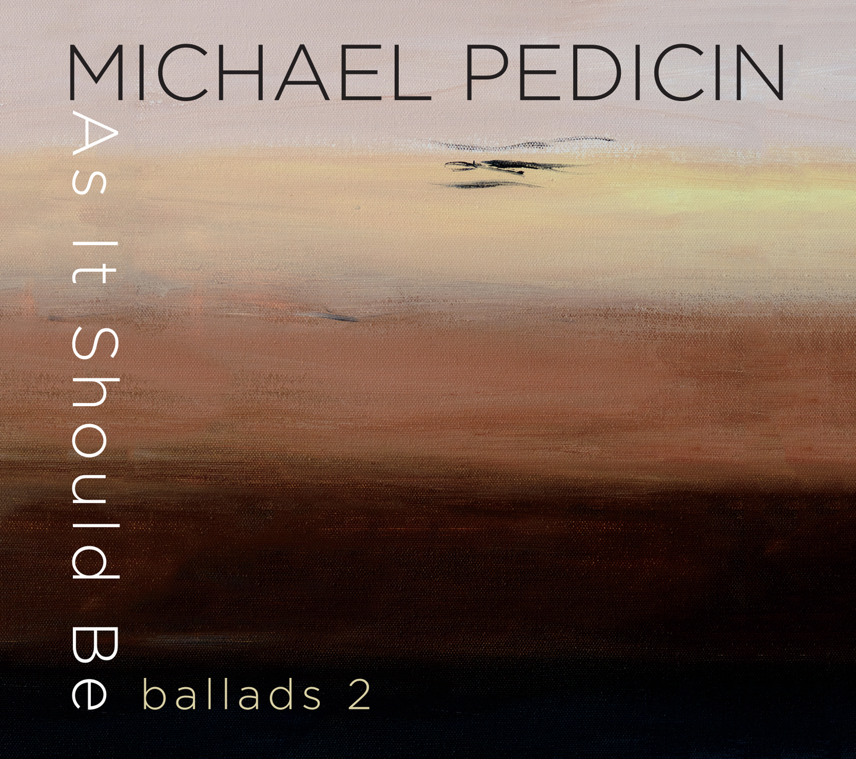 """Tenor Saxophonist Michael Pedicin to Release """"As It Should Be ..."""