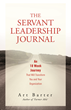 The Servant Leadership Journal by Art Barter of SLI