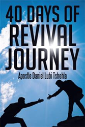 Author Daniel Lubi Tshehla Provides Blueprint for Spiritual Renewal
