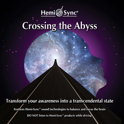 Hemi-Sync Releases Crossing the Abyss