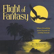 Author Jim Blickenstaff Releases 'Flight of Fantasy'