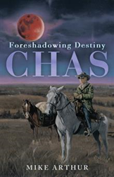 Mike Arthur Encapsulates Post-9/11 Fear in Apocalyptic Novel, 'CHAS'