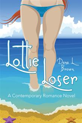 Dana L. Brown Announces Release of 'Lottie Loser'