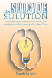 Frank Selden Helps Readers Find 'The Suicide Solution'