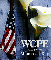 WCPE FM Recognizes Memorial Day