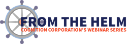 From the Helm: Cognition Corporation's Webinar Series Logo