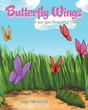 "Author Amy Odenthal's newly released ""Butterfly Wings are not just Beautiful Things"" offers comfort to those struggling with loss."