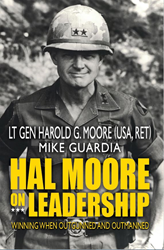 Hal Moore: Lessons in Leadership