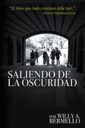 Willy A. Bermello Releases 'Saliendo de la oscuridad'
