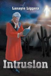 Lanayre Liggera's 'Intrusion' Enjoys New Marketing Boost