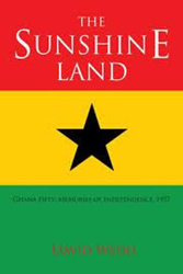 Tales From the Sunshine Land and the Ghana Fifty