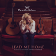 Lead Me Home by Camille Nelson