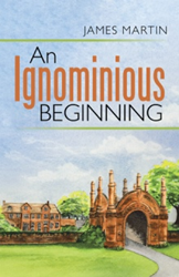 James Martin's 'An Ignominious Beginning' revealed