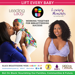 Leading Lady and Loving Moments celebrate Black Breastfeeding Week to support mothers, babies and families in black communities.