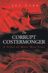 Joe Carr's 'The Corrupt Costermonger' Gets New Marketing Campaign