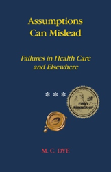 Author M.C. DYE Releases 'Assumptions Can Mislead'