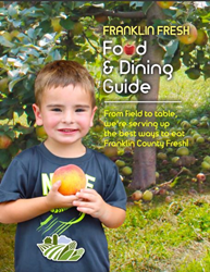 Franklin Fresh Food & Dining Guide is a great way to eat fresh in Franklin County.