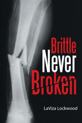 'Brittle Never Broken' Celebrates Strength of Special Woman