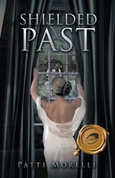 Patti Morelli releases 'Unshielded Past,' sequel to first novel Photo